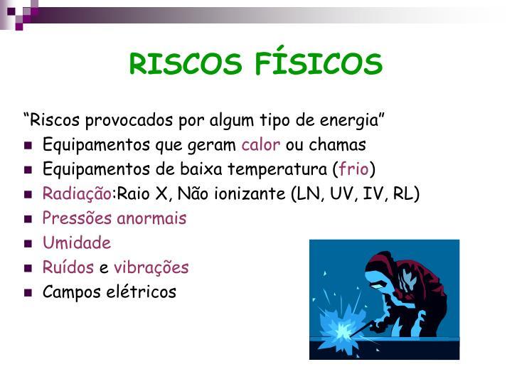 RISCOS FÍSICOS
