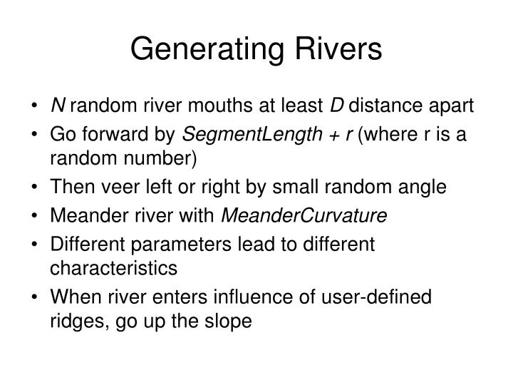 Generating Rivers