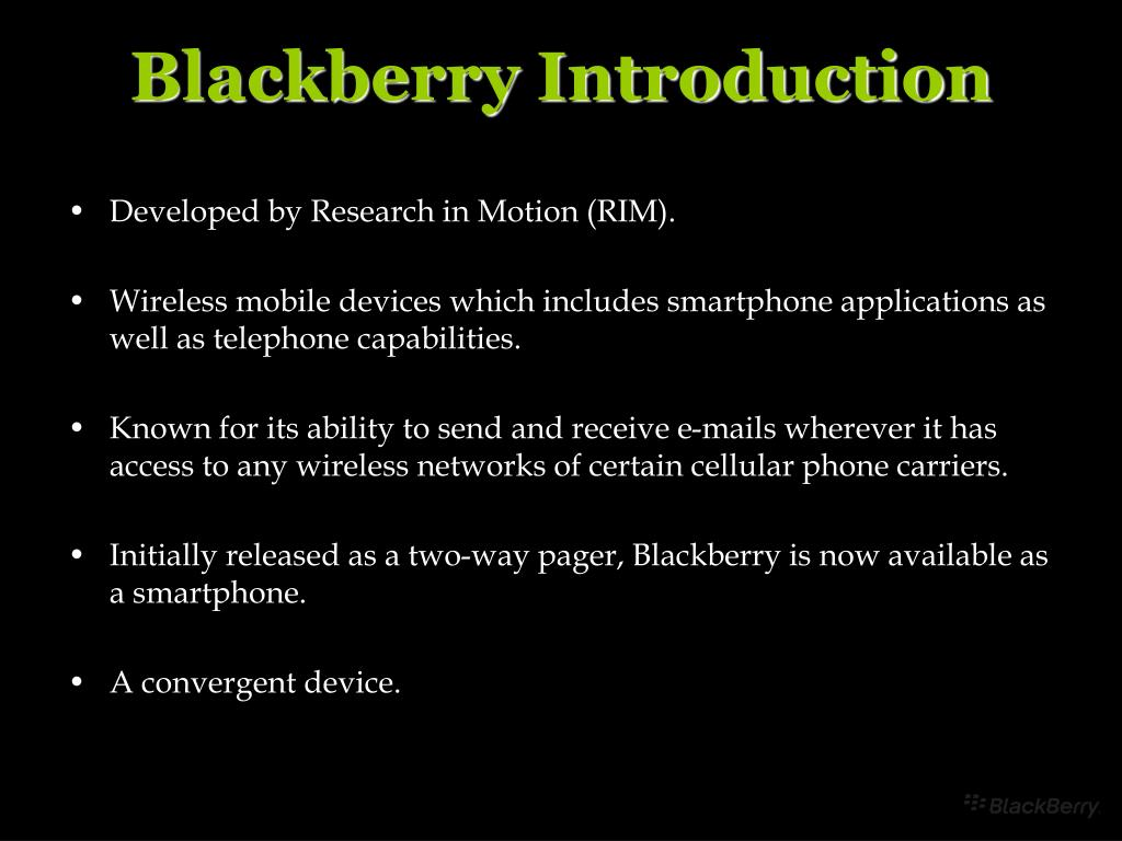 Blackberry Introduction