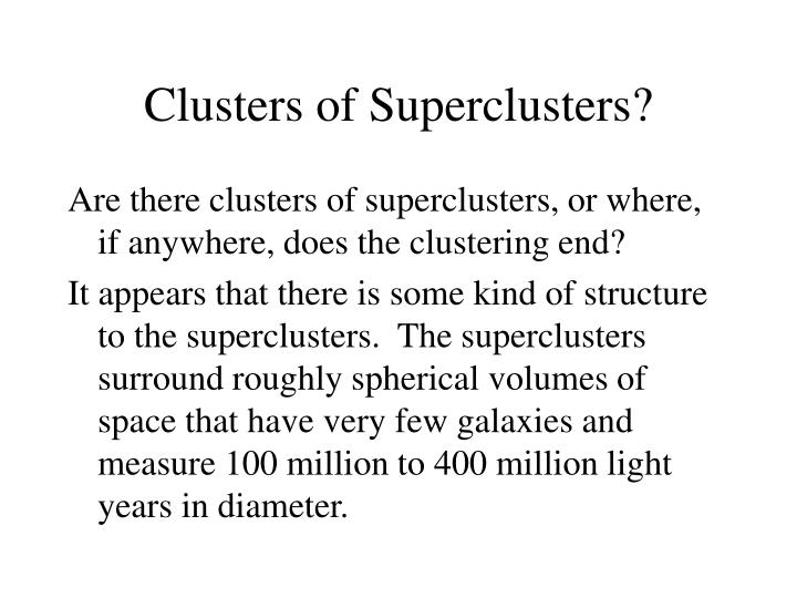 Clusters of Superclusters?