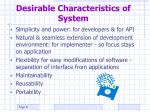 desirable characteristics of system