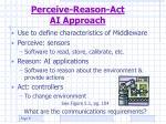 perceive reason act ai approach