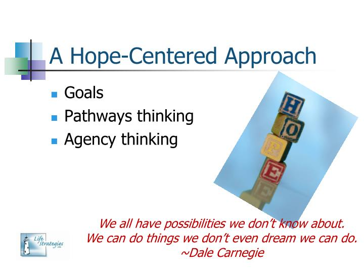 A Hope-Centered Approach