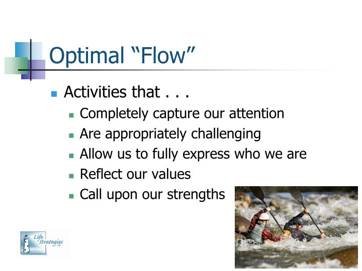 "Optimal ""Flow"""