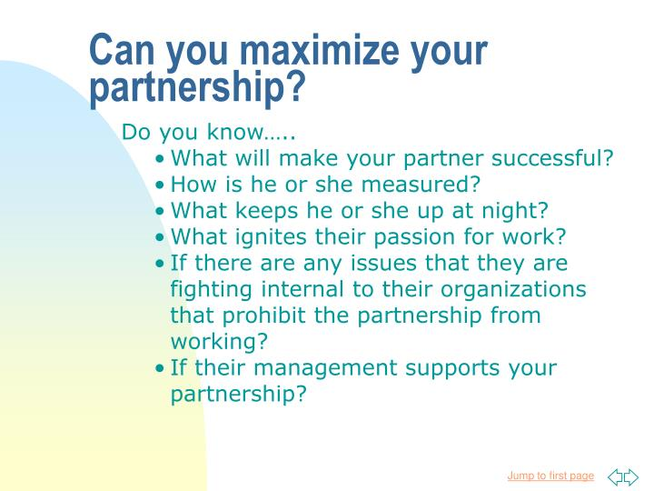 Can you maximize your partnership?