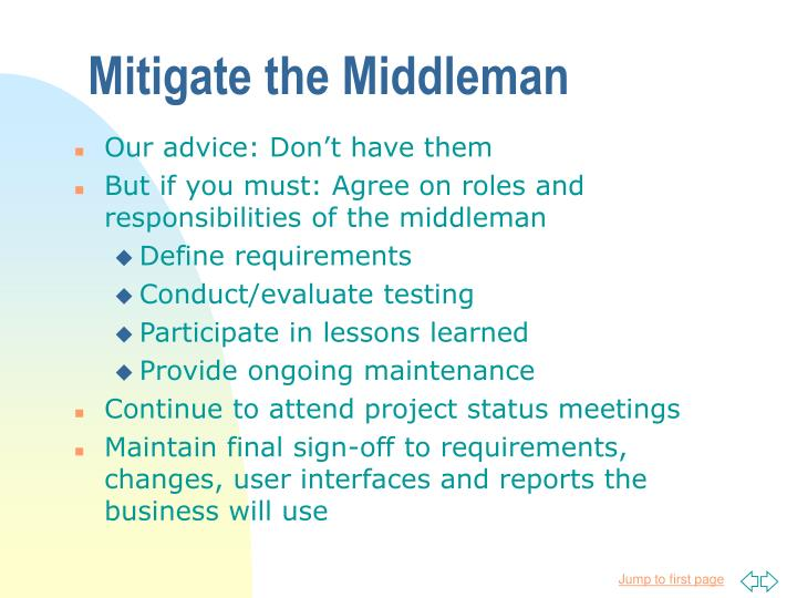 Mitigate the Middleman