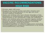 vaccine recommendations high risk