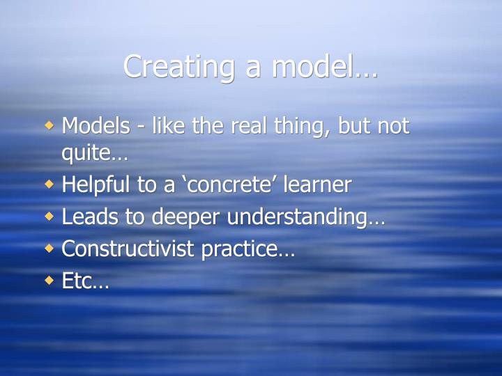 Creating a model…