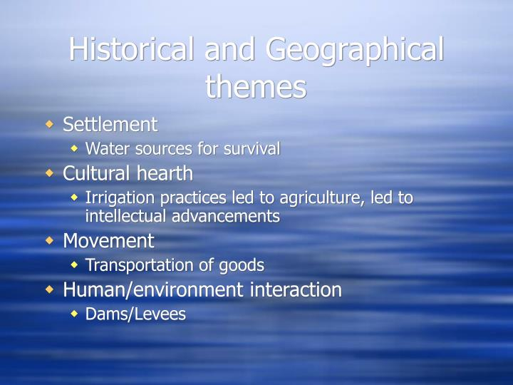 Historical and Geographical themes