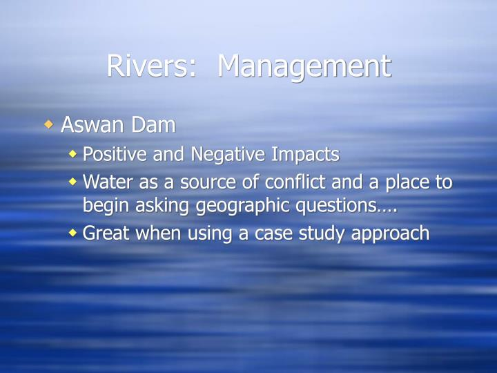 Rivers:  Management