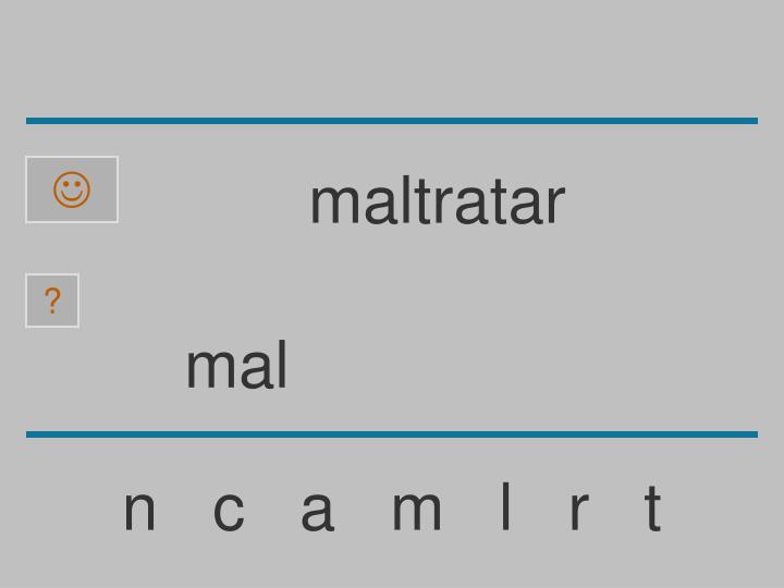 maltratar