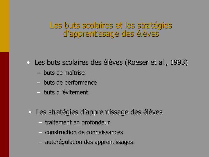 Les buts scolaires et les stratégies