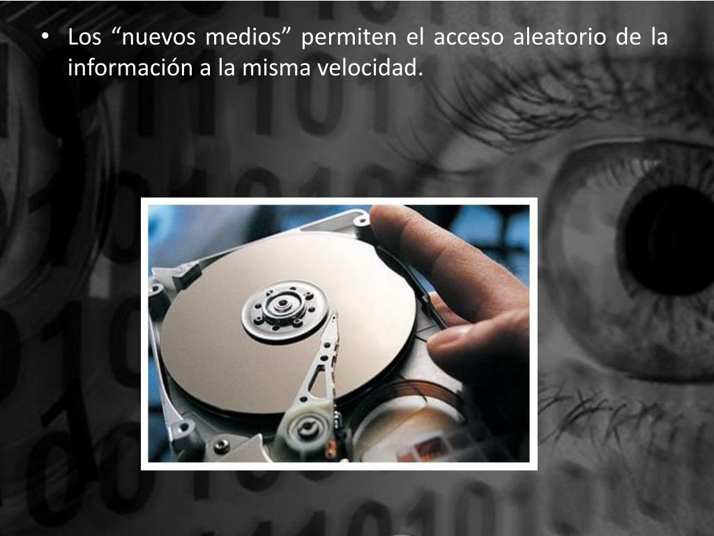 """Los """"nuevos medios"""" permiten el acceso aleatorio de la información a la misma velocidad."""
