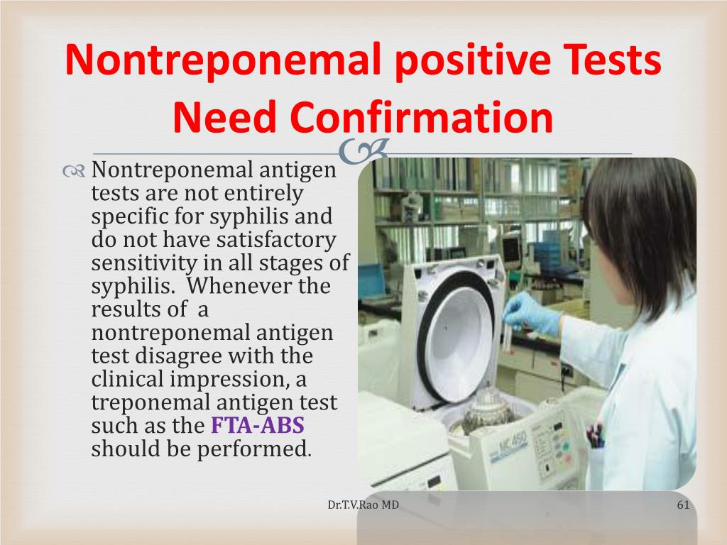 Nontreponemal positive Tests Need Confirmation