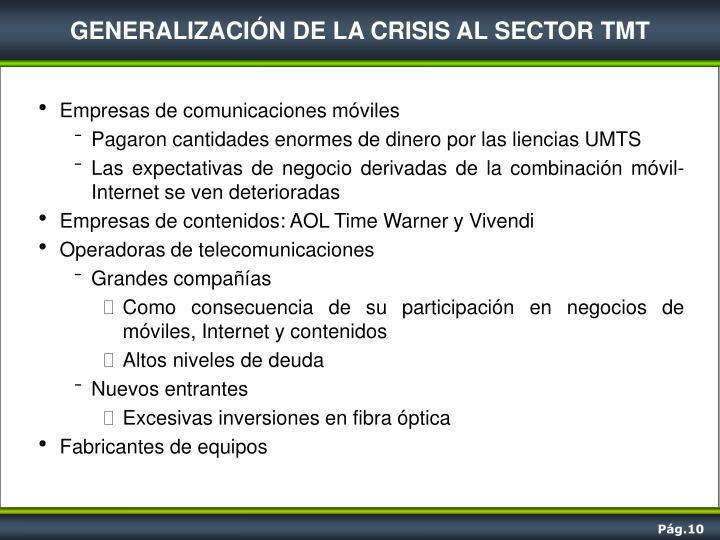 GENERALIZACIÓN DE LA CRISIS AL SECTOR TMT