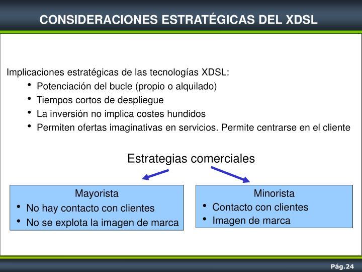 CONSIDERACIONES ESTRATÉGICAS DEL XDSL