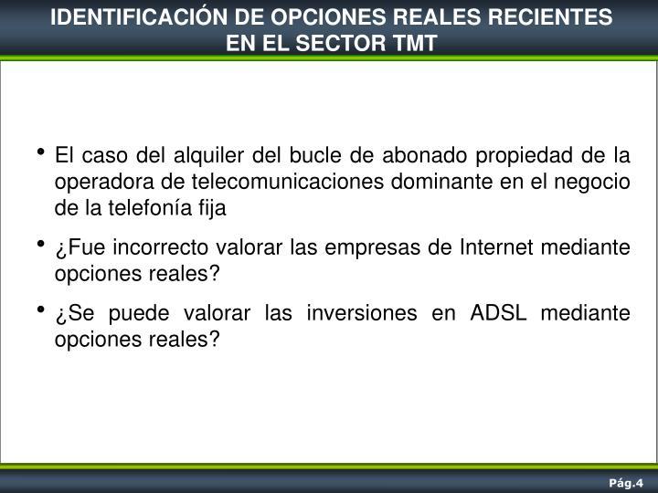 IDENTIFICACIÓN DE OPCIONES REALES RECIENTES
