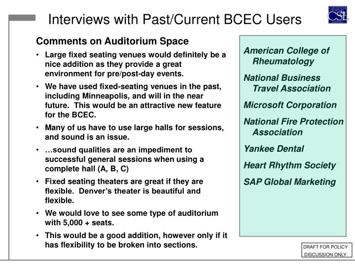 Interviews with Past/Current BCEC Users