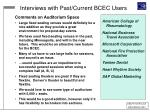 interviews with past current bcec users