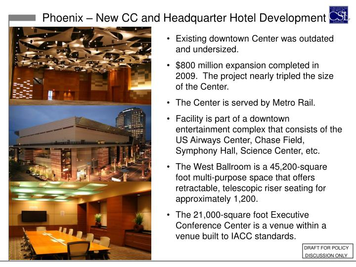 Phoenix – New CC and Headquarter Hotel Development