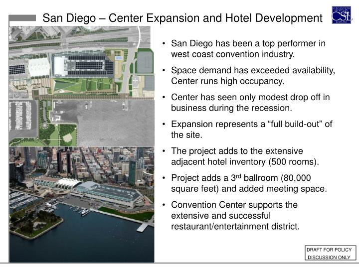San Diego – Center Expansion and Hotel Development