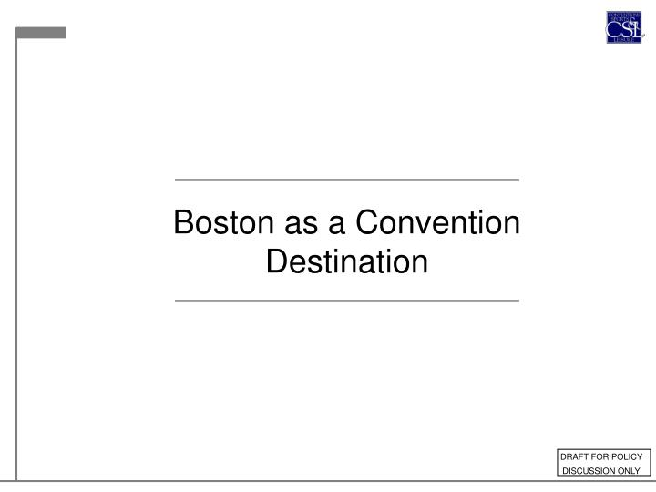 Boston as a Convention Destination