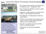 some of the why s of convention center development