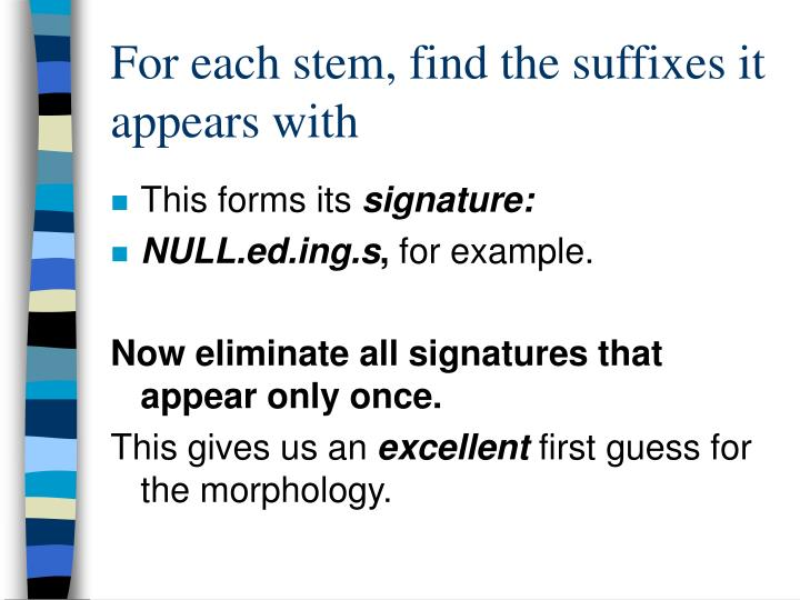 For each stem, find the suffixes it appears with