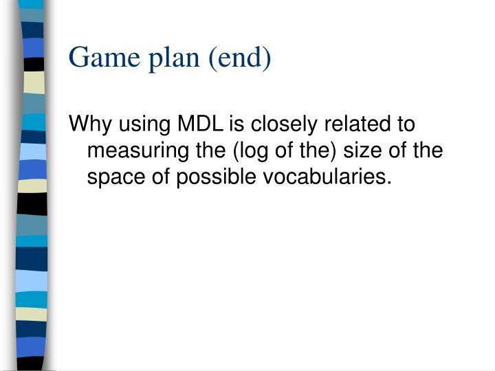 Game plan (end)