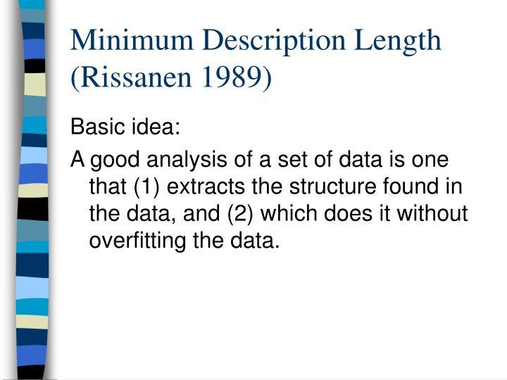 Minimum Description Length (Rissanen 1989)