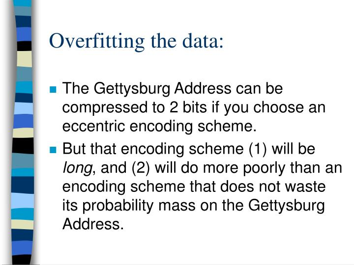 Overfitting the data:
