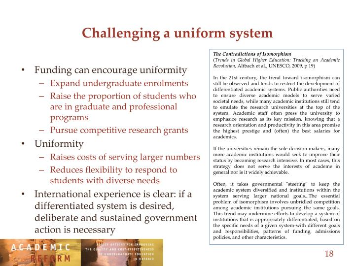 Challenging a uniform system