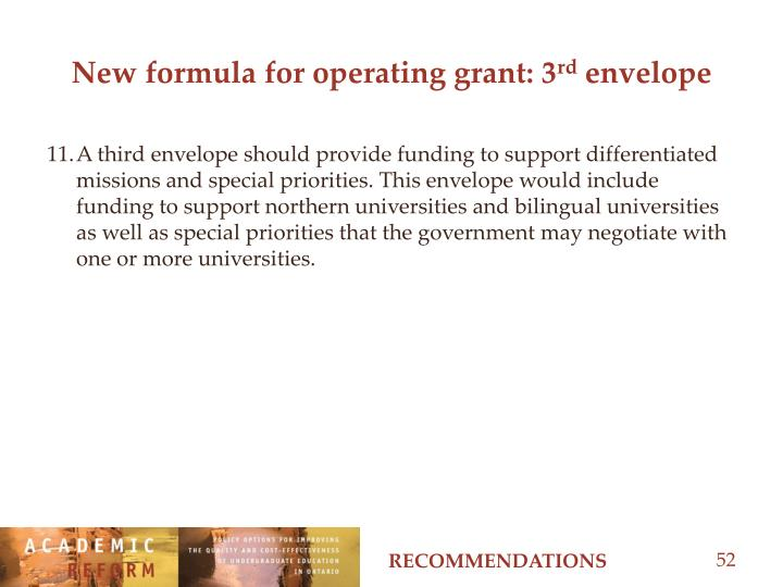 New formula for operating grant: 3