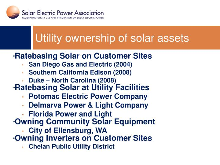 Utility ownership of solar assets