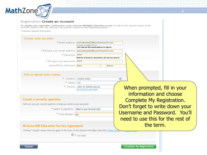 When prompted, fill in your information and choose Complete My Registration.