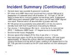 incident summary continued