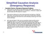 simplified causation analysis emergency response