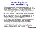 supporting facts well control event