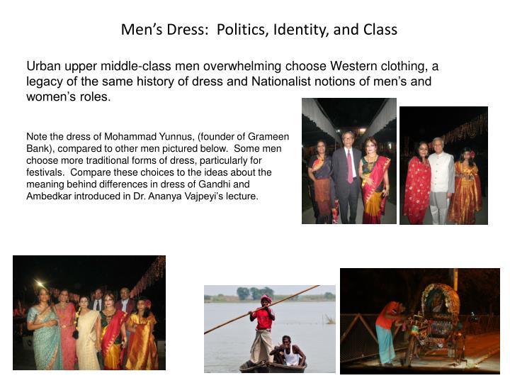 Men's Dress:  Politics, Identity, and Class