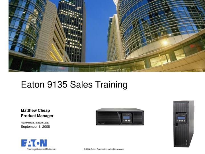 Eaton 9135 sales training