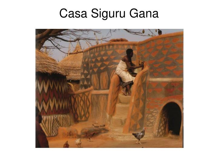 Casa Siguru Gana