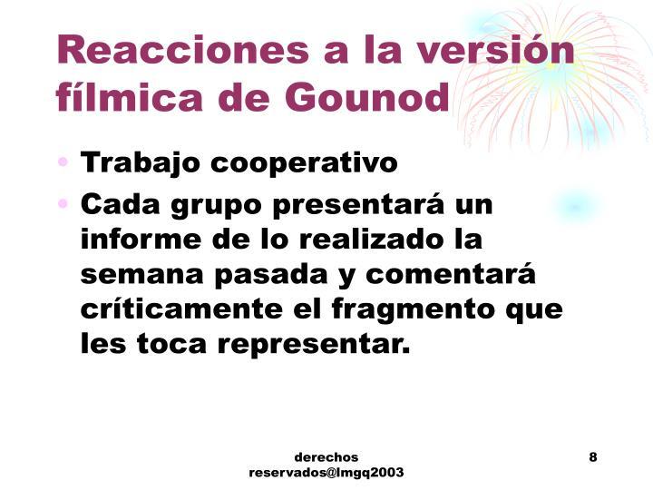 Reacciones a la versión fílmica de Gounod