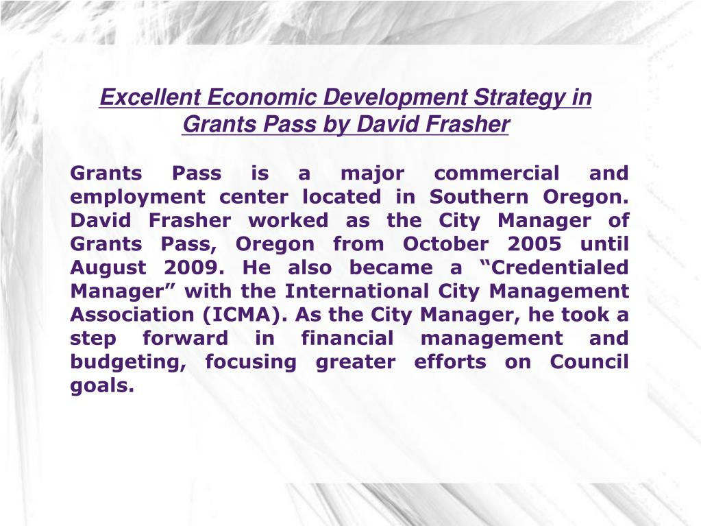 Excellent Economic Development Strategy in Grants Pass by David Frasher