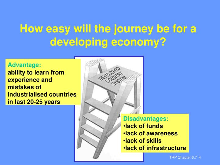 How easy will the journey be for a developing economy?
