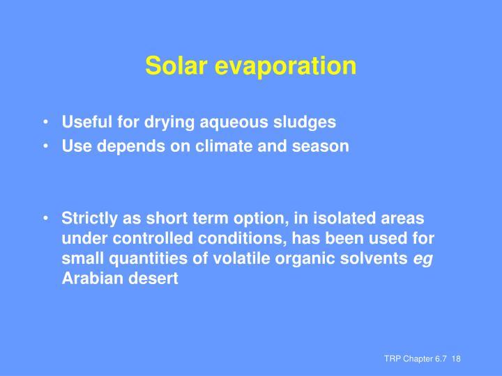 Solar evaporation