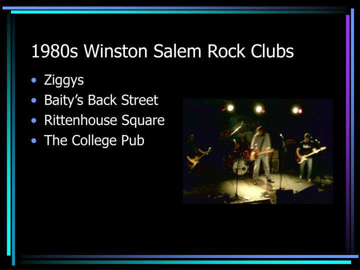 1980s Winston Salem Rock Clubs