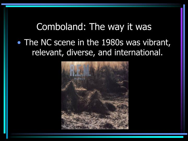 Comboland: The way it was
