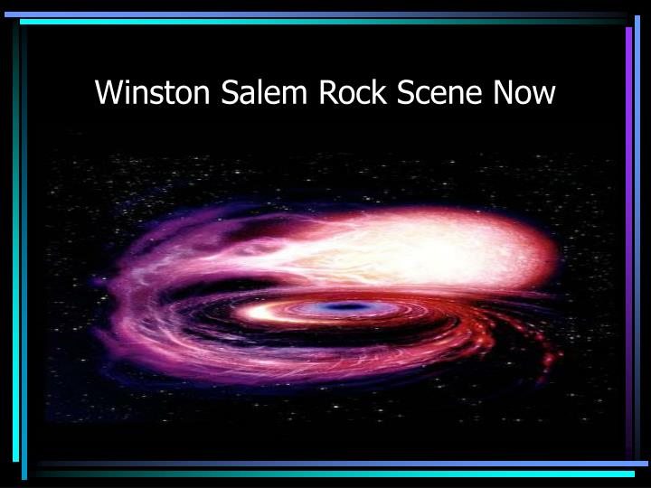 Winston Salem Rock Scene Now