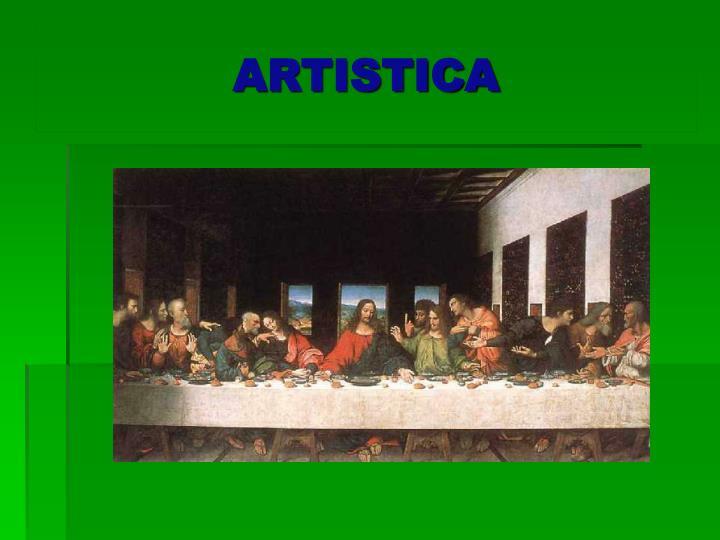 ARTISTICA
