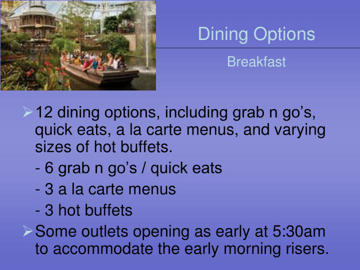 Dining Options